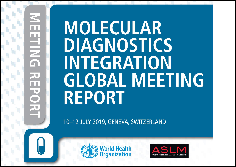 Rapport de la réunion mondiale de l'OMS et de l'ASLM sur le diagnostic moléculaire