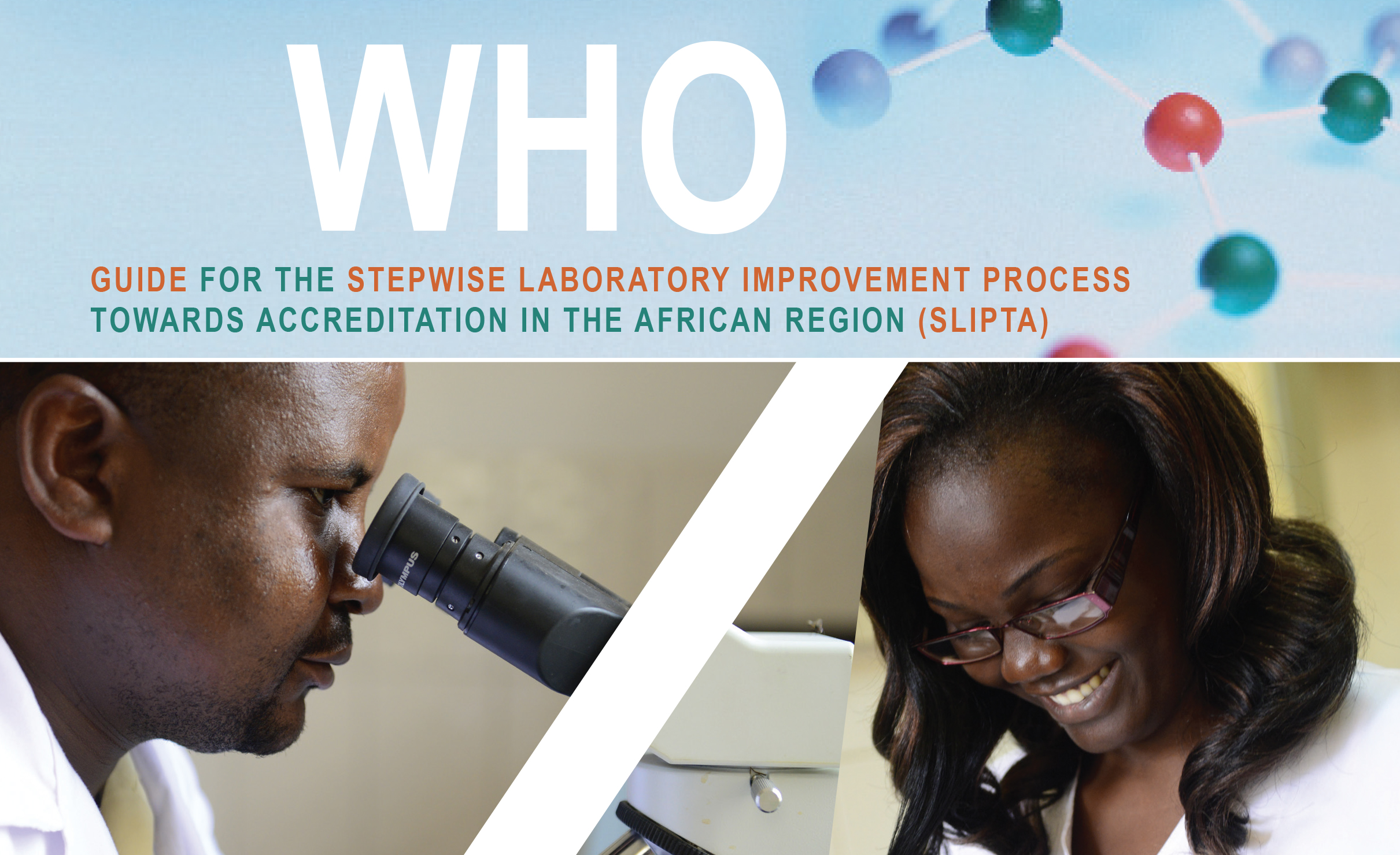 Guide de l'OMS pour le processus d'amélioration de la qualité des laboratoires par étapes vers l'accréditation (SLIPTA) dans la Région africaine