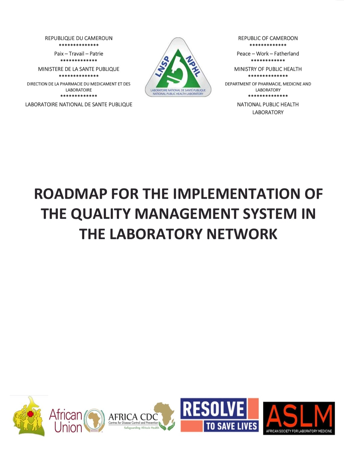 ROADMAP FOR THE IMPLEMENTATION OF THE QUALITY MANAGEMENT SYSTEM IN THE LABORATORY NETWORK